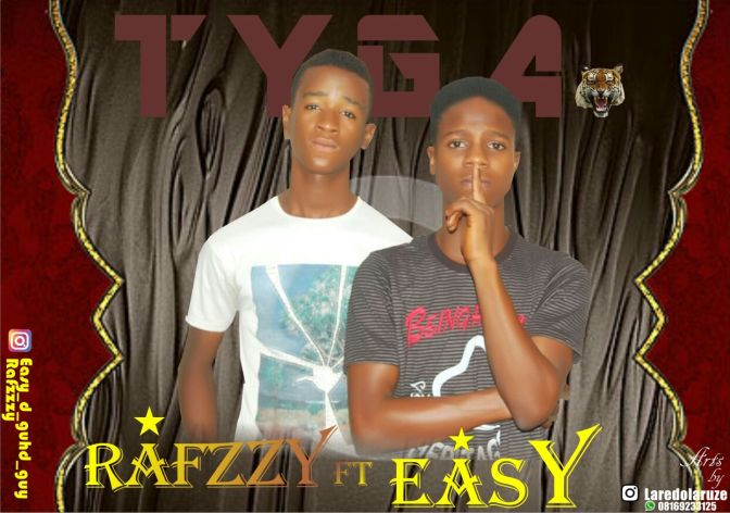 Music: TYGA- Easy ft Rafzzy